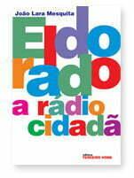 Capa do Livro Eldorado - A Rádio Cidadã
