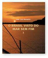 Capa do Livro O Brasil Visto do Mar Sem Fim